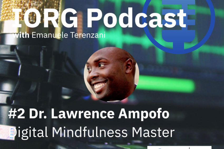IORG Podcast - Podcast #2 with Lawrence Ampofo